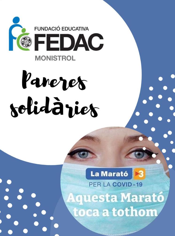 L'escola FEDAC Monistrol participa a La Marató de TV3 amb una panera solidària per la Covid-19